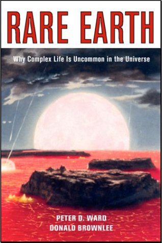 Rare Earth Why Complex Life Is Uncommon in the Universe 2nd 2000 (Revised) edition cover
