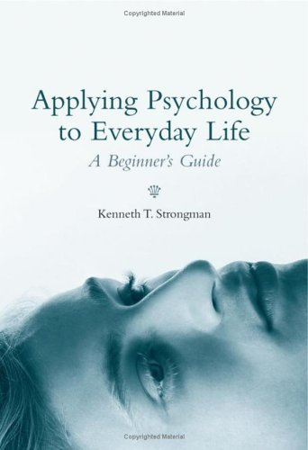 Applying Psychology to Everyday Life A Beginner's Guide  2006 9780470869895 Front Cover