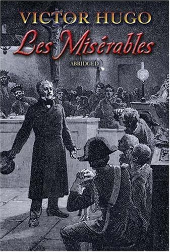 Mis�rables   2007 (Abridged) 9780486457895 Front Cover