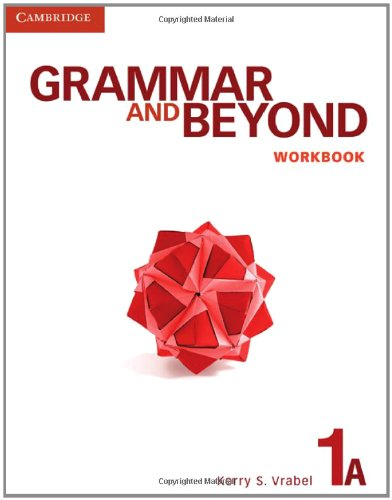 Grammar and Beyond Level 1 Workbook A   2012 9780521279895 Front Cover