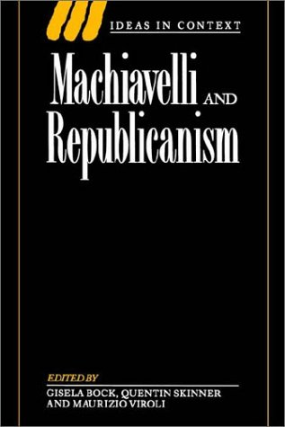 Machiavelli and Republicanism   1999 edition cover