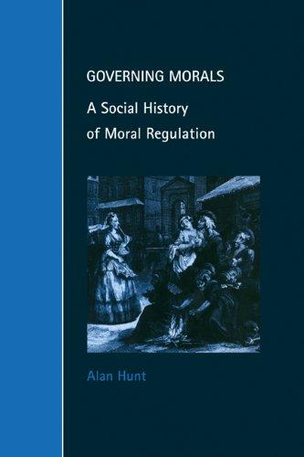 Governing Morals A Social History of Moral Regulation  1999 9780521646895 Front Cover