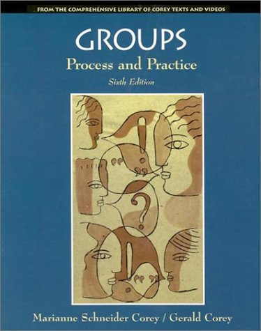 Groups Process and Practice 6th 2002 edition cover
