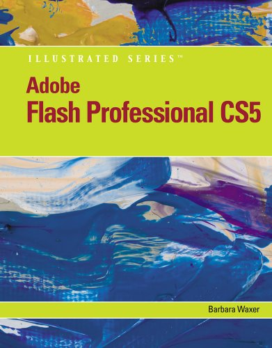 Adobe Flash Professional CS5 Illustrated, Introductory   2011 9780538477895 Front Cover