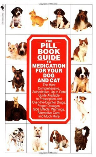 Pill Book Guide to Medication for Your Dog and Cat   1998 edition cover