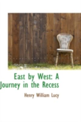 East by West: A Journey in the Recess  2008 edition cover