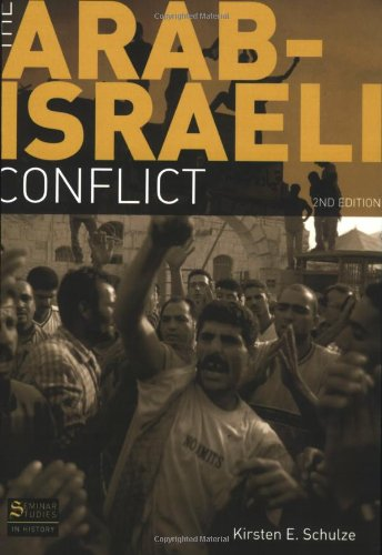 Arab-Israeli Conflict  2nd 2008 (Revised) edition cover