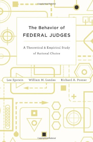Behavior of Federal Judges A Theoretical and Empirical Study of Rational Choice  2012 edition cover