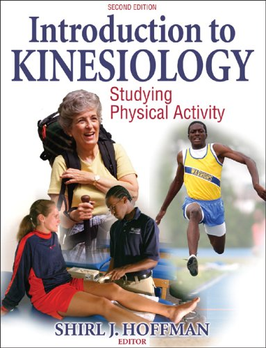 Introduction to Kinesiology Studying Physical Activity 2nd 2005 (Revised) edition cover
