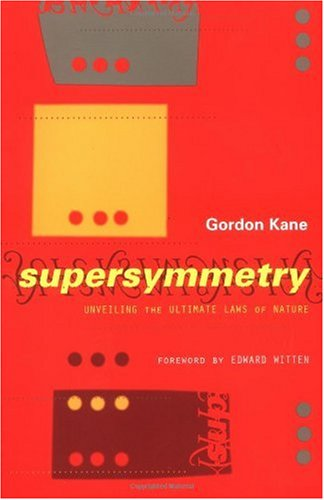 Supersymmetry Unveiling the Ultimate Laws of Nature  2001 (Reprint) 9780738204895 Front Cover