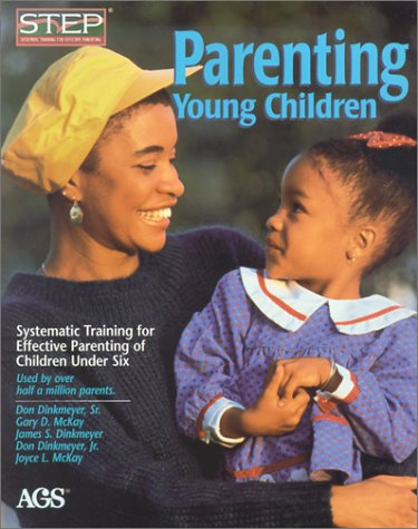 Parenting Young Children Systematic Training for Effective Parenting (step) of Children Under Six N/A edition cover