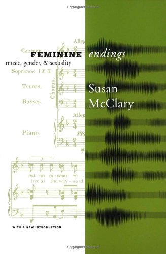 Feminine Endings Music, Gender, and Sexuality  2002 edition cover