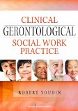 Clinical Gerontological Social Work Practice   2014 edition cover