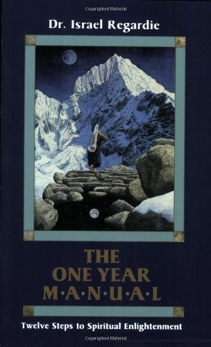 One Year Manual Twelve Steps to Spiritual Enlightenment Revised 9780877284895 Front Cover