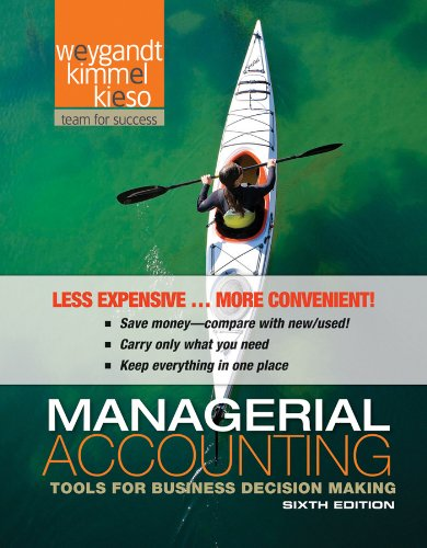 Managerial Accounting Tools for Business Decision Making 6th 2012 9781118096895 Front Cover