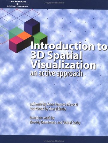 Introduction to 3D Spatial Visualization An Active Approach  2003 9781401813895 Front Cover