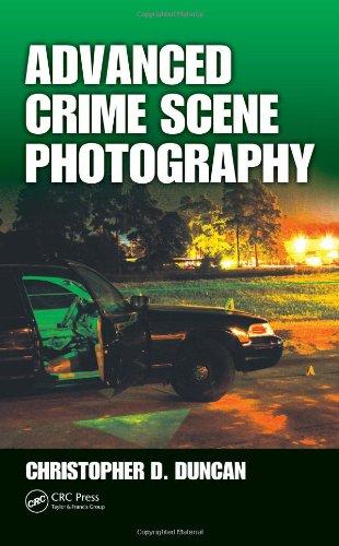 Advanced Crime Scene Photography   2010 edition cover