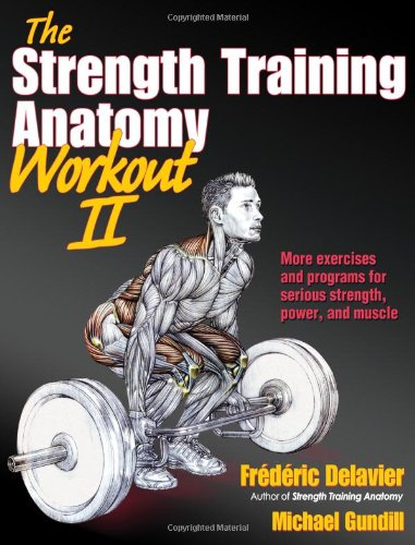 Strength Training Anatomy Workout II   2012 edition cover