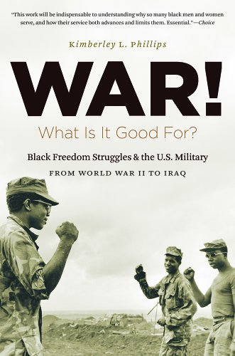 War! What Is It Good For? Black Freedom Struggles and the U. S. Military from World War II to Iraq  2014 edition cover