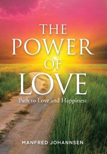 The Power of Love: Path to Love and Happiness  2013 edition cover