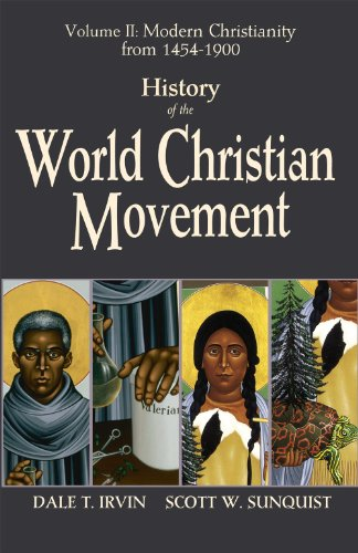 History of the World Christian Movement Volume II: Modern Christianity From 1454-1800  2012 edition cover