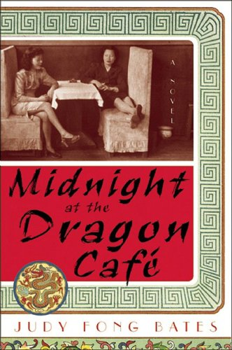 Midnight at the Dragon Cafe A Novel  2005 edition cover