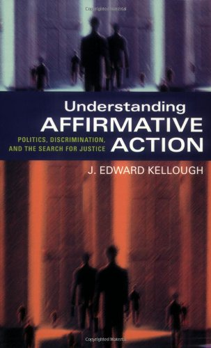 Understanding Affirmative Action Politics, Discrimination, and the Search for Justice  2006 edition cover