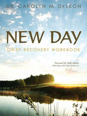 New Day Grief Recovery Workbook  2008 9781592993895 Front Cover