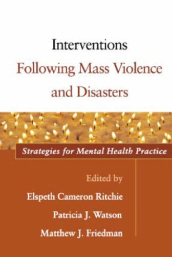 Interventions Following Mass Violence and Disasters Strategies for Mental Health Practice  2006 edition cover