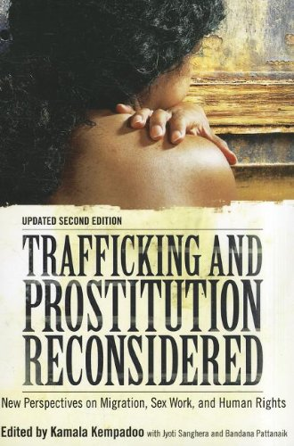 Trafficking and Prostitution Reconsidered, Second Edition New Perspectives on Migration, Sex Work, and Human Rights 2nd 2012 (Revised) edition cover