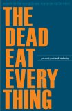 The Dead Eat Every Thing:   2014 edition cover
