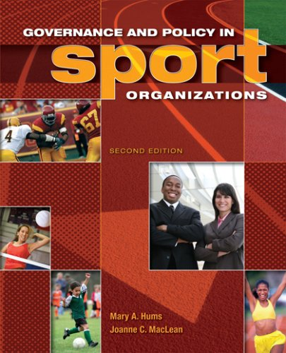 Governance and Policy in Sport Organizations  2nd 2008 (Revised) edition cover