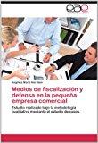 Medios de Fiscalizacion y Defensa En La Pequena Empresa Comercial  0 edition cover