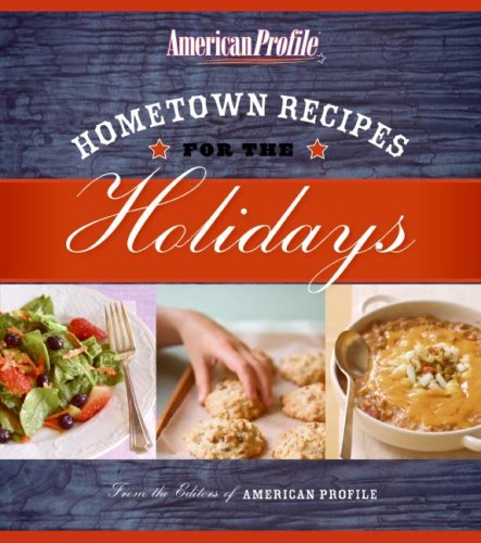 Hometown Recipes for the Holidays  N/A 9780061257896 Front Cover