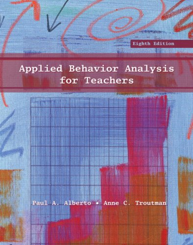 Applied Behavior Analysis for Teachers  8th 2009 edition cover
