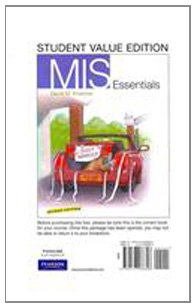 MIS Essentials, Student Value Edition  2nd 2012 9780137066896 Front Cover