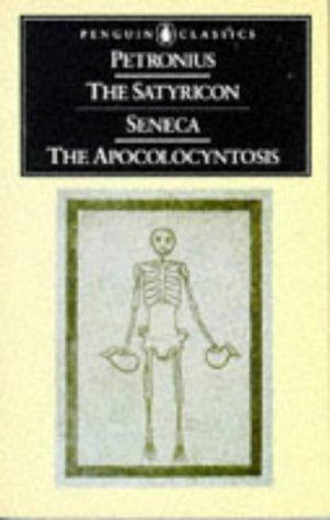 Satyricon/Seneca the Apocolocyntosis   2005 (Revised) edition cover