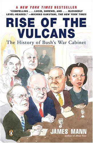 Rise of the Vulcans The History of Bush's War Cabinet  2004 edition cover