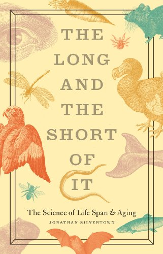 Long and the Short of It The Science of Life Span and Aging  2013 9780226757896 Front Cover