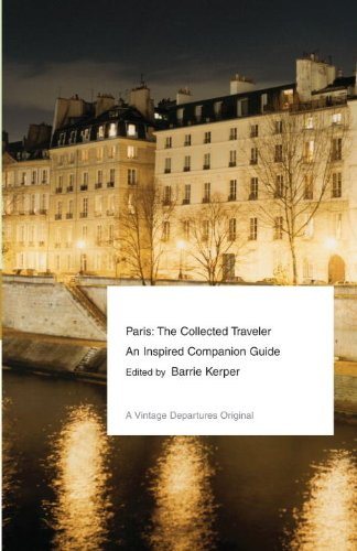 Paris The Collected Traveler - An Inspired Companion Guide  2011 edition cover