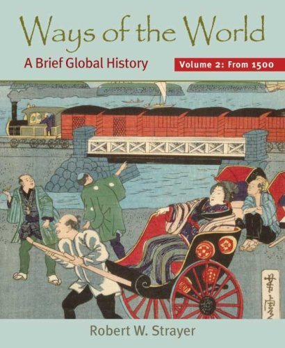 Ways of the World A Brief Global History - Since 1500  2009 edition cover