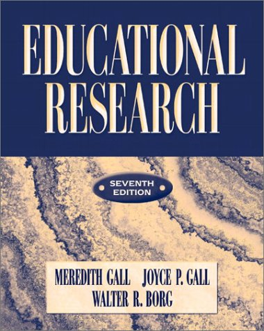 Educational Research An Introduction 7th 2003 (Revised) edition cover