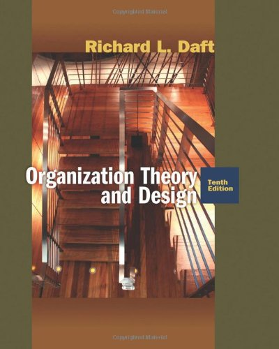 Organization Theory and Design  10th 2010 edition cover