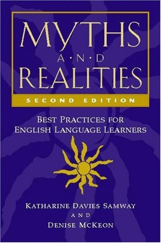 Myths and Realities Best Practices for English Language Learners 2nd 2007 edition cover