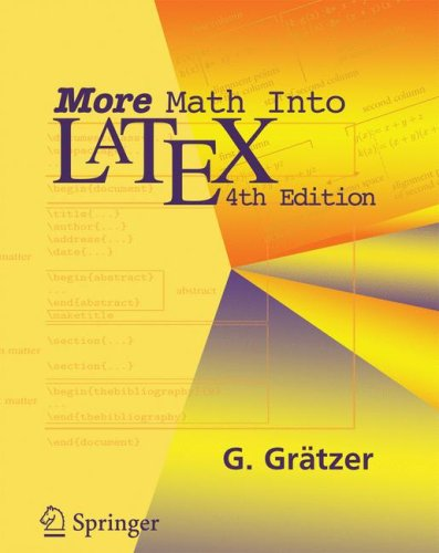 More Math into LaTeX  4th 2007 (Revised) edition cover
