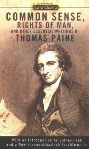 Common Sense, the Rights of Man, and Other Essential Writings of Thomas Paine   2003 9780451528896 Front Cover