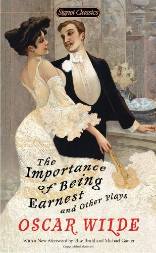 Importance of Being Earnest and Other Plays  N/A 9780451531896 Front Cover