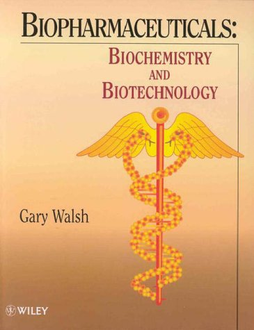 Biopharmaceuticals Biochemistry and Biotechnology  1998 9780471977896 Front Cover