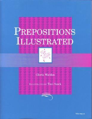 Prepositions Illustrated  N/A 9780472082896 Front Cover