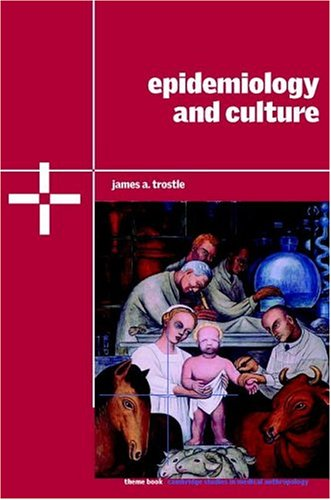 Epidemiology and Culture   2004 edition cover